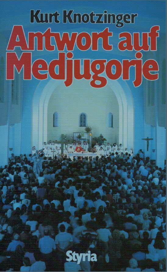 Antwort auf Medjugorje