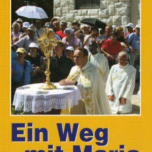 Ein Weg mit Maria Teil VII
