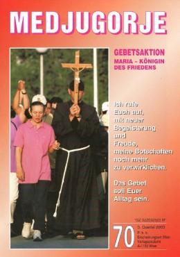 Gebetsaktion Medjugorje 70