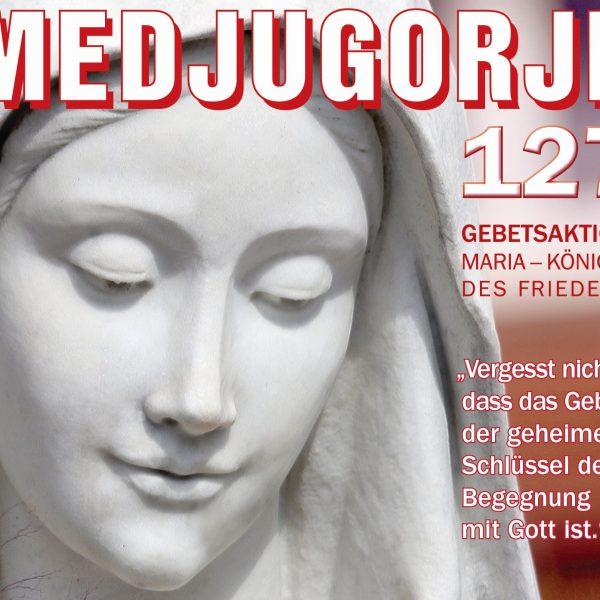 Druckfrisch eingelangt – unsere neue Medjugorje-Zeitschrift!