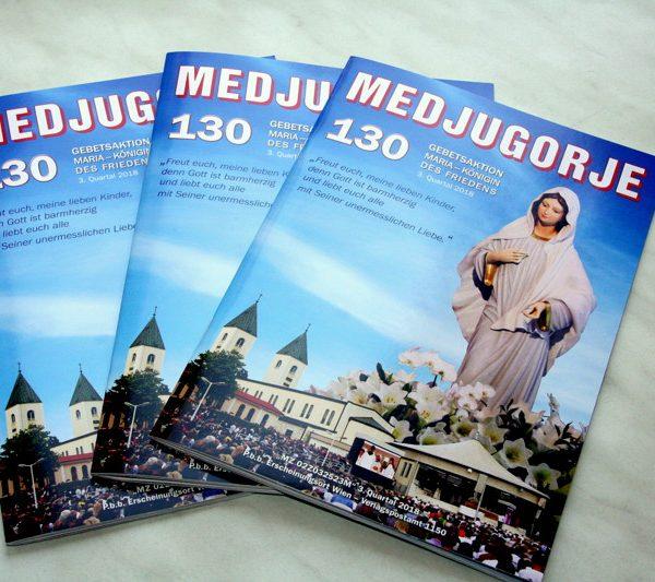 Die neue MEDJUGORJE-Zeitschrift Nr. 130 ist nun bereit zum Versand!