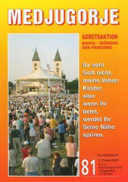 Gebetsaktion Medjugorje 81