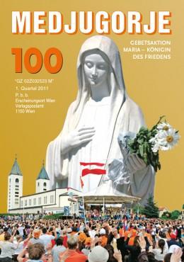 Medjugorje Nr. 100 (Jubiläumsausgabe)