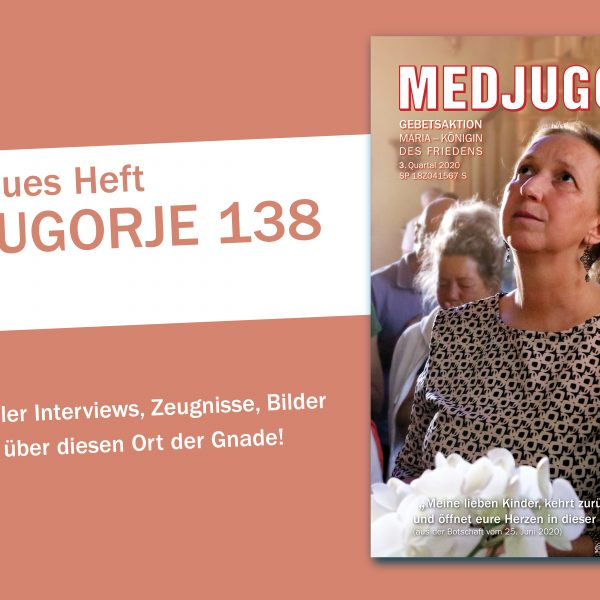 """""""MEDJUGORJE 138"""" ist endlich da!"""